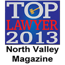 Top Lawyer 2013 Award by North Valley Magazine